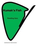 Kumak's Fish Reading Comprehension Quiz