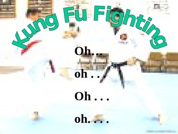 Kung Fu Fighting Sing Along Powerpoint