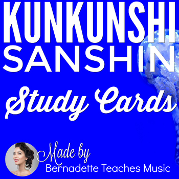 Kunkunshi 工工四 Sanshin Study Cards