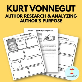 Kurt Vonnegut - Author Study Worksheet, Author's Purpose, Author Research