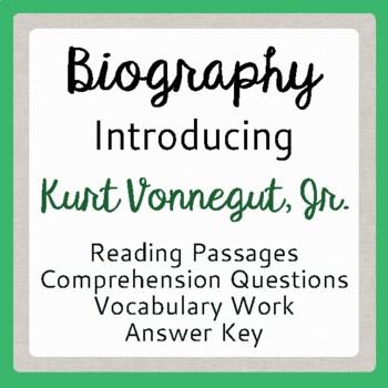 Kurt Vonnegut: An Introduction Informational Texts, Activities Gr 9-12