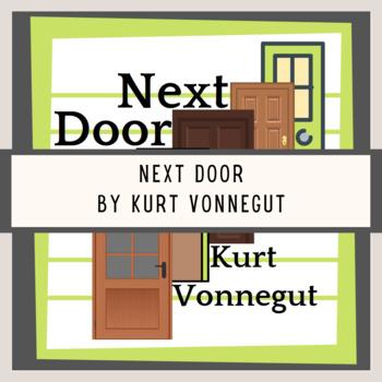 """Kurt Vonnegut """"Next Door"""" Test with Answers"""