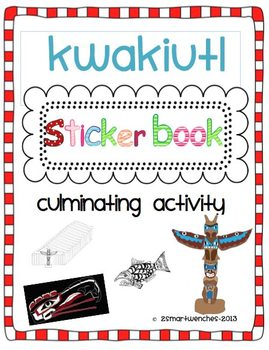Kwakiutl Sticker Book with Bonus Reading to Learn Booklet