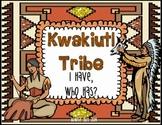 Kwakiutl Native Americans I Have, Who Has? Whole Group Hook