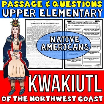 Native Americans Activity: Kwakiutl Passage with Questions