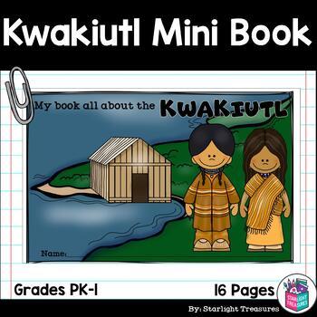 Kwakiutl Tribe Mini Book for Early Readers - Native ...