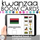 Kwanzaa Adapted Book + Comprehension Boom™ Cards for Speci