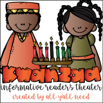 Kwanzaa Informative Reader's Theater