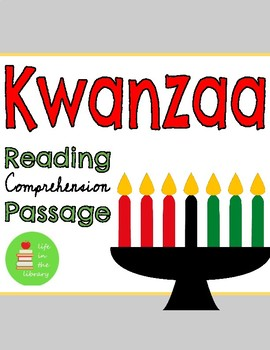 Kwanzaa Reading Comprehension Passage & Questions
