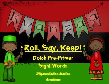 "Kwanzaa: ""Roll, Say, Keep!"" Pre-Primer Dolch Sight Words C"