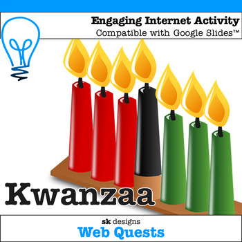 Kwanzaa WebQuest - Engaging Internet Activity