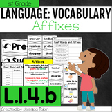 L.1.4.b- Affixes and Root Words - L1.4.b