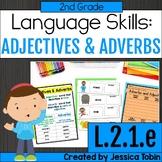 L.2.1.e Adjectives and Adverbs - L2.1.e