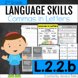 L.2.2.b Commas in Letters and Greetings; Letter Writing - L2.2.b