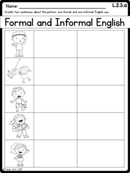 L.2.3.a- Formal and Informal Use of English