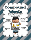L.2.4D: Compound Words