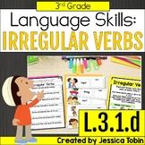 L.3.1.d Irregular Verbs - L3.1.d