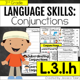 L.3.1.h Coordinating Conjunctions and Subordinating Conjun