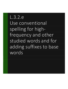 L.3.2.e Use conventional spelling for high-frequency and other studied words II