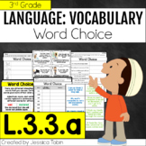 L.3.3.a- Word Choice- Using Words and Phrases for Effect