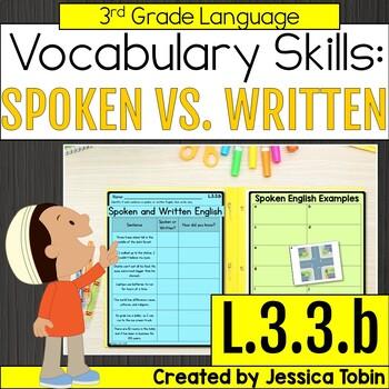 L.3.3.b- Spoken English and Written English