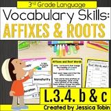 L.3.4.b L.3.4.c- Affixes and Root Words (Prefix and Suffix