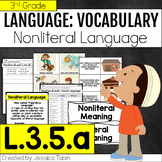 L.3.5.a- Nonliteral and Literal Meanings, Figurative Langu