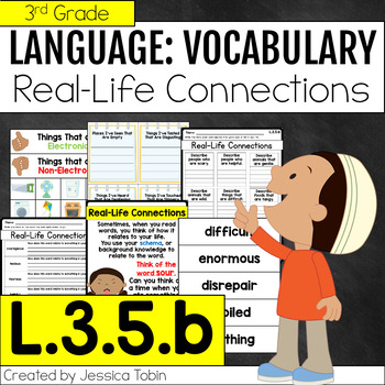 L.3.5.b- Real Life Connections in Vocabulary