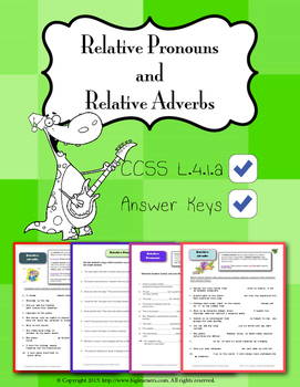 L.4.1.A - Relative Pronouns and Relative Adverbs