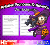 L.4.1.A - Relative Pronouns and Adverbs Worksheets