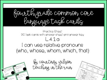 L.4.1.a Relative Pronouns Task Cards and Worksheet