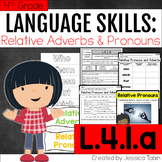 L.4.1.a Relative Pronouns and Relative Adverbs