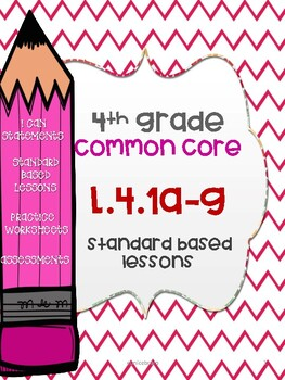L.4.1 a-g Standard based lessons