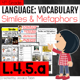 L.4.5.a Similes and Metaphors - L4.5.a