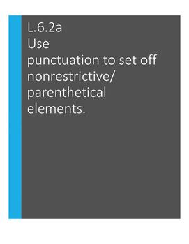 L.6.2.a Use punctuation to set off nonrestrictive/parenthetical elements