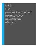 L.6.2.a Use punctuation to set off nonrestrictive/parenthe