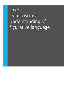 L.6.5 Figurative Language: Simile, Hyperbole,Personificati