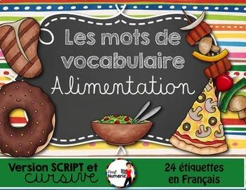 L'ALIMENTATION - Mots de vocabulaire /24 affiches (script et cursif)