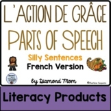 L'Action De Grâce Parts of Speech Silly Sentences French Version
