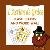 L'Action de Grâce: French Thanksgiving Flash Cards and word wall