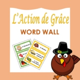 L'Action de Grâce: French Thanksgiving Word Wall