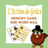L' Action de Grâce: French Thanksgiving Memory game and Word Wall