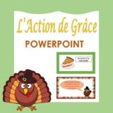 L'Action de Grâce French Thanksgiving PowerPoint Presentat