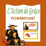 L' Action de Grâce: French Thanksgiving PowerPoint Present