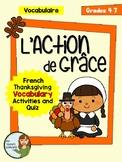 L'Action de Grâce - French Thanksgiving Vocab Activities and Quiz (Gr. 4-7)