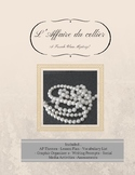 L'Affaire du collier (A French class mystery!)