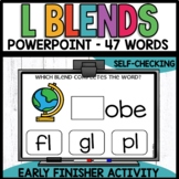 L BLENDS | EARLY FINISHER PPT