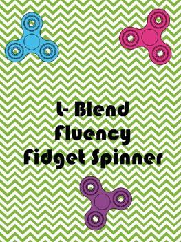 L- Blend Fidget Spinner Fluency