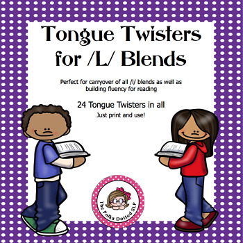 L Blend Tongue Twisters