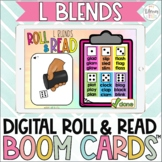 L Blends Digital Roll and Read Boom Cards™  Beginning Blends